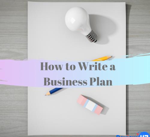 بیزنس پلن فرمت بیزنس پلن استارتاپی How to write a business plan featured e1569917242555 500x456 1